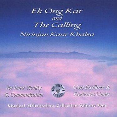 Nirinjan Kaur Khalsa Musical Affirmations Collection Vol.4 | Ek Ong Kar & The Calling