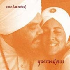 Gurudass Enchanted