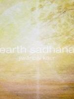 Jiwanpal Kaur Sadhana | Earth Sadhana