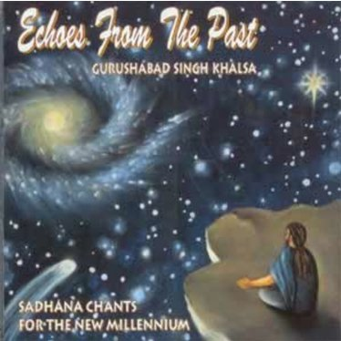 Guru Shabad Singh Sadhana | Echoes from the Past