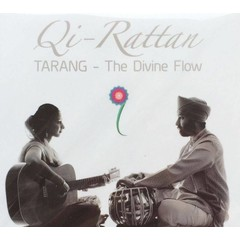 Qi-Rattan Tarang - The Divine Flow