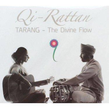 Qi-Rattan Tarang - The Divine Flow Sadhana