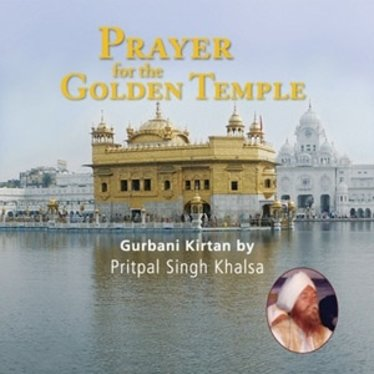 Pritpal Singh Prayer for the Golden Temple