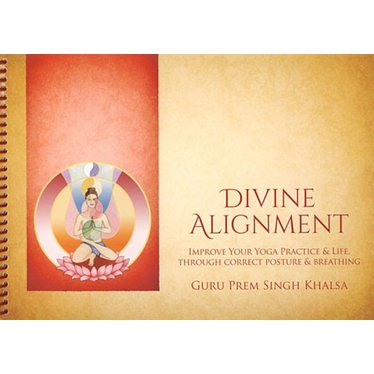 Guru Prem Singh Khalsa Divine Alignment