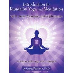 Guru Rattana Kaur Khalsa Introduction to Kundalini Yoga and Meditation vol. 2