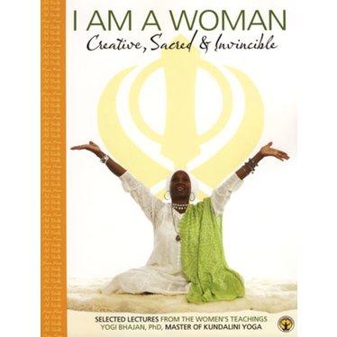 Yogi Bhajan I Am A Woman - Creative, Sacred & Invincible, Teachings - Textbook