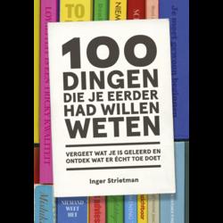 100 dingen die je eerder had willen weten