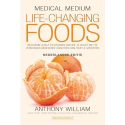 Medic Medium Life Changing Foods (Ned)