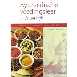 Ayurvedische voedingsleer in de praktijk