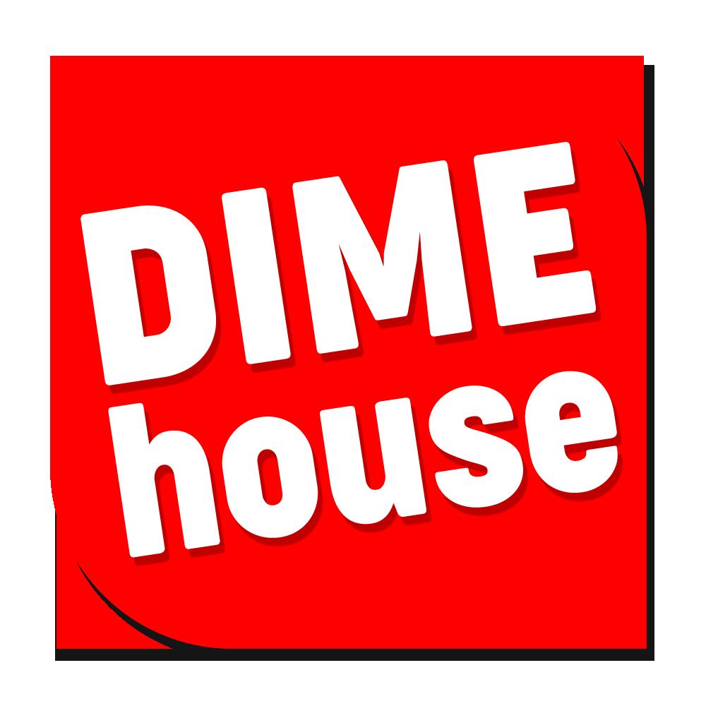 DIMEHOUSE