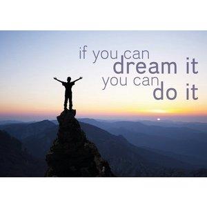 Ansichtkaart 'If you can dream you can do it' | eenbeetjegeluk.nl