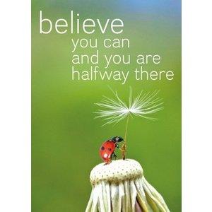 Gelukskaart 'Believe you can'