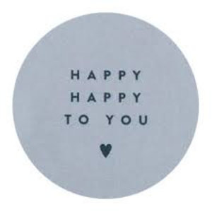 Sticker 5 cm happy happy to you