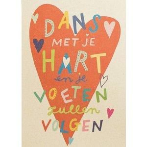 Dans met je hart en je voeten zullen volgen