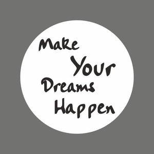 "Sticker  ""Make your Dreams happen'"