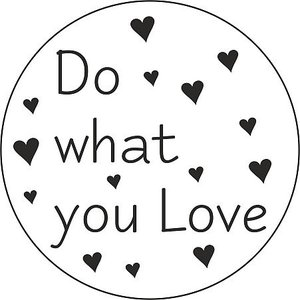 Sticker Do what you love  5 stuks | eenbeetjegeluk.nl