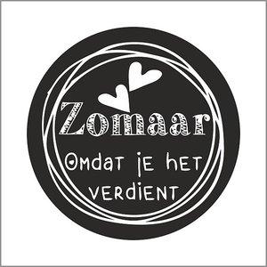 Sticker Zomaar omdat je het verdient | eenbeetjegeluk.nl