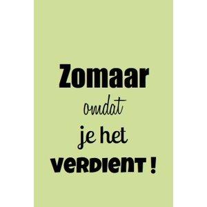 Label Zomaar omdat je het verdient | eenbeetjegeluk.nl