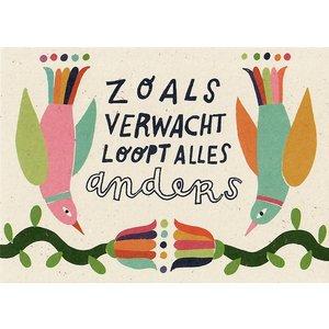 Kaart met tekst Zoals verwacht loopt alles anders   eenbeetjegeluk.nl