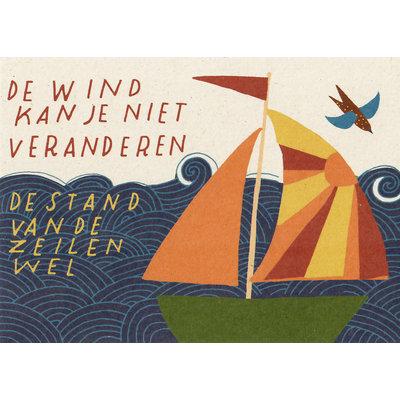 """Kaart """"de wind kan je niet veranderen'"""