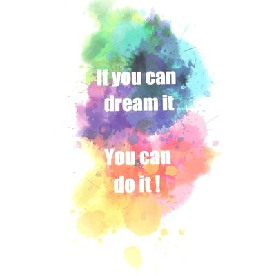 Postkaart 'If you can dream it, you can do it'
