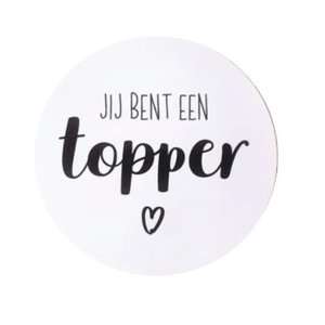 Ronde sticker 'jij bent een topper' 5 stuks | eenbeetjegeluk.nl