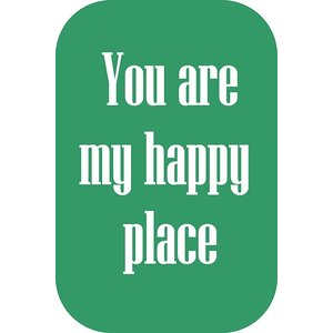 Postkaart met tekst 'You are my happy place' | eenbeetjegeluk.nl
