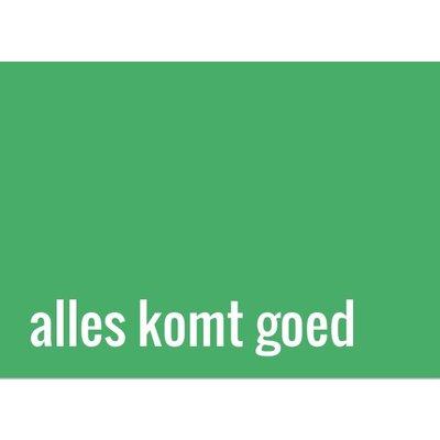 Postkaart A6 in groen met de tekst 'Alles komt goed'
