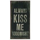 Magneet 5 x 9 cm Always kiss me goodnght