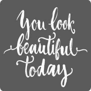 5 stickers 'You look beautiful today' | eenbeetjegeluk.nl