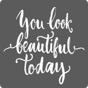 Sticker 'You look beautiful today'