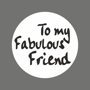 Sticker 'To my fabulous friend'