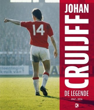 Johan Cruijff: de legende 1947-2016