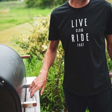 Live Slow Ride Fast Live Slow Ride Fast T-Shirt