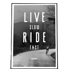Live Slow Ride Fast Live Slow Ride Fast Poster