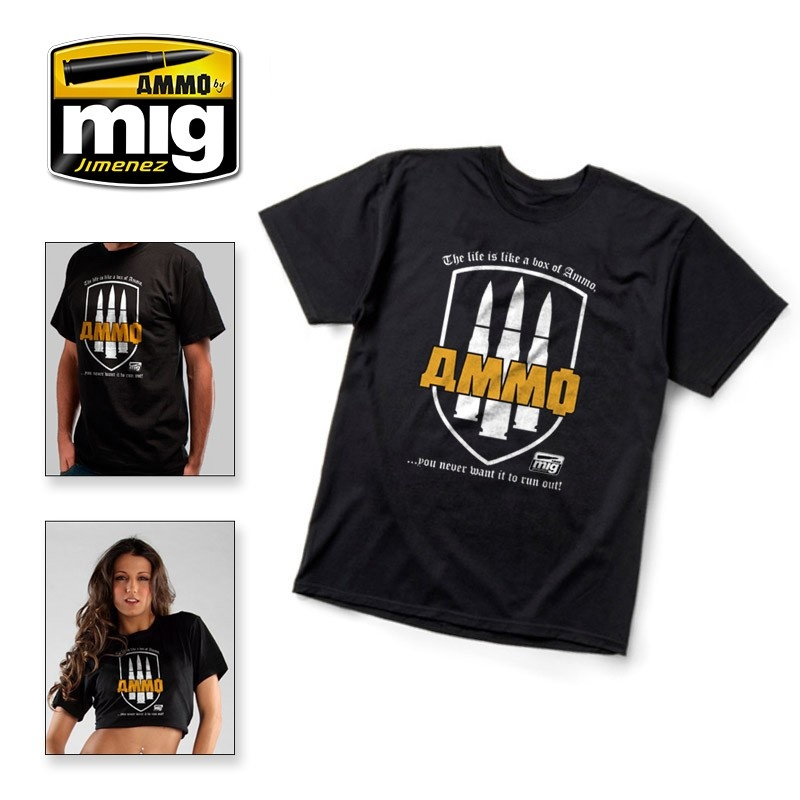 "Ammo by Mig Jimenez Merchandise - T-Shirt ?The Life Is A Box Of Ammo. You Never Want It To Run Out!""  - A.MIG-8000"