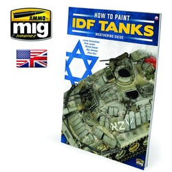 The Weathering Special - How To Paint Idf Tanks - Weathering Guide English - A.MIG-6128