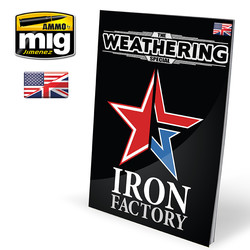 The Weathering Special - Iron Factory English - A.MIG-6104