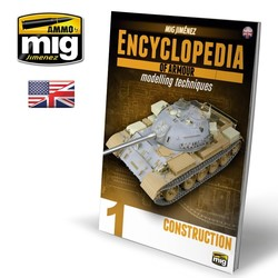 Encyclopedia Of Armour Modelling Techniques Vol. 1 - Construction English - A.MIG-6150