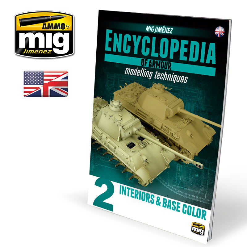 Ammo by Mig Jimenez Encyclopedia Of Armour Modelling Techniques Vol. 2 - Interiors & Base Colour English - A.MIG-6151