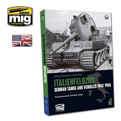 Italienfeldzug. German Tanks And Vehicles 1943-1945 Vol.1 English
