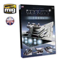 Gravity 1.0 - Sci Fi Modelling Perfect Guide English - Ammo by Mig Jimenez - A.MIG-6110