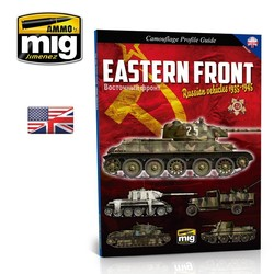 Eastern Front. Russian Vehicles 1935-1945. Camouflage Guide English