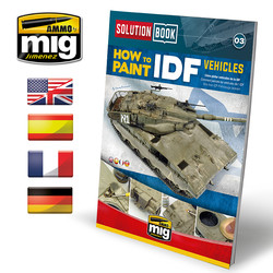 Solution Book 03 How To Paint IDF Vehicles - Multilingual Book - A.MIG-6501