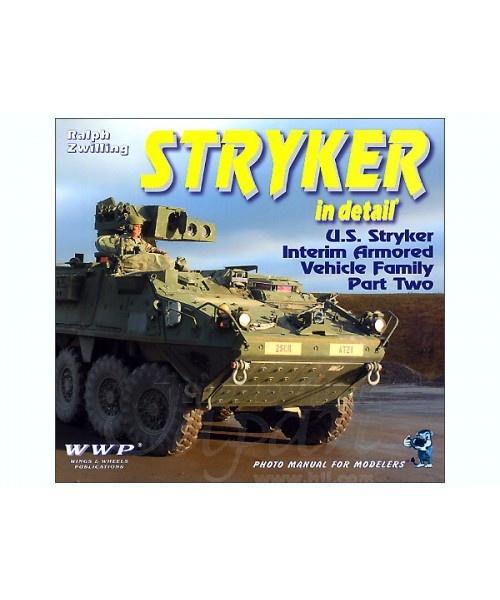 Wings & Wheels Productions Stryker Icv Variants In Detail Part 2 - WWP 1393019