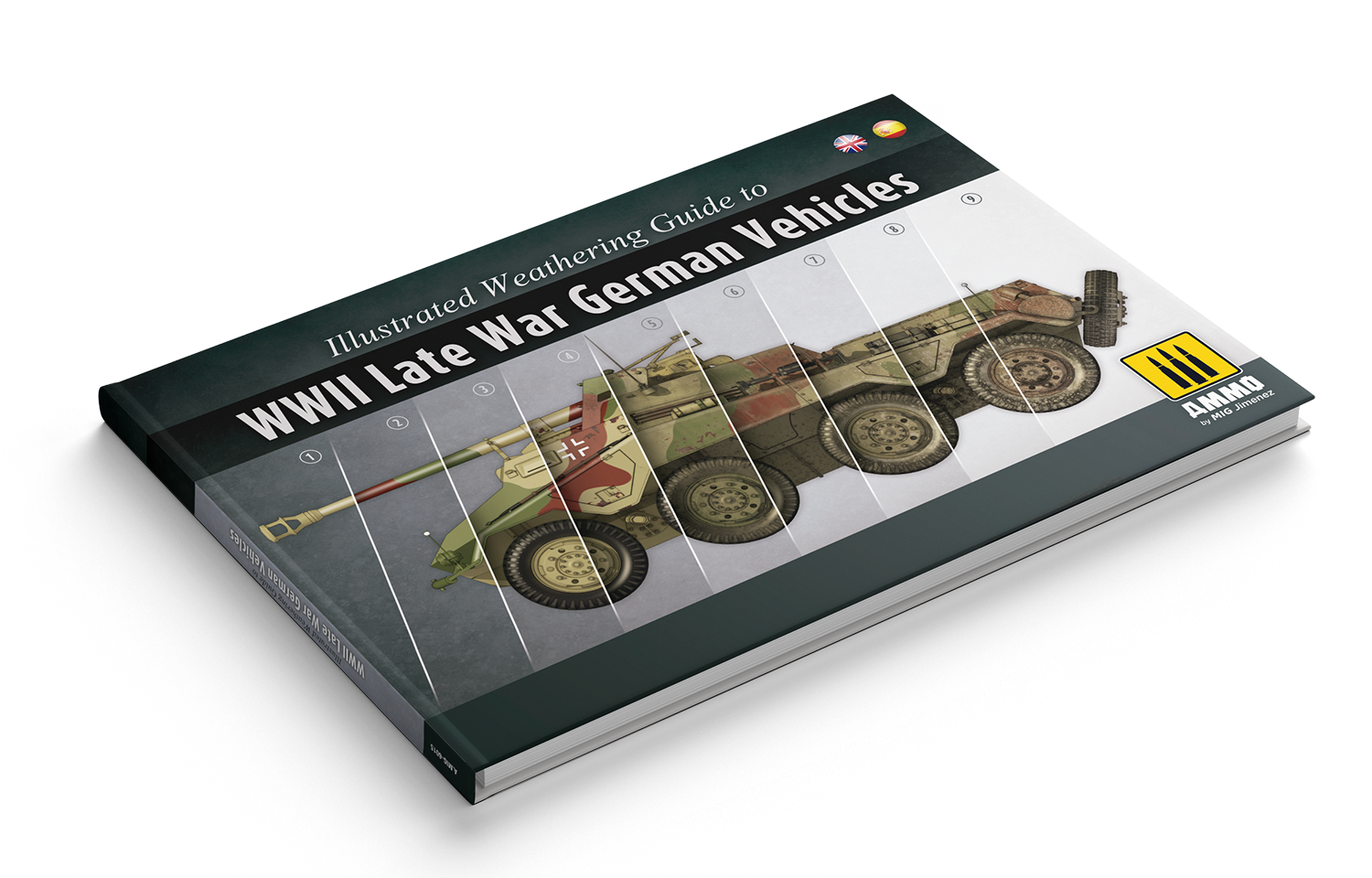 Ammo by Mig Jimenez Illustrated Weathering Guide To WWII Late War German Vehicles English, Spanish - Ammo by Mig Jimenez - A.MIG-6015