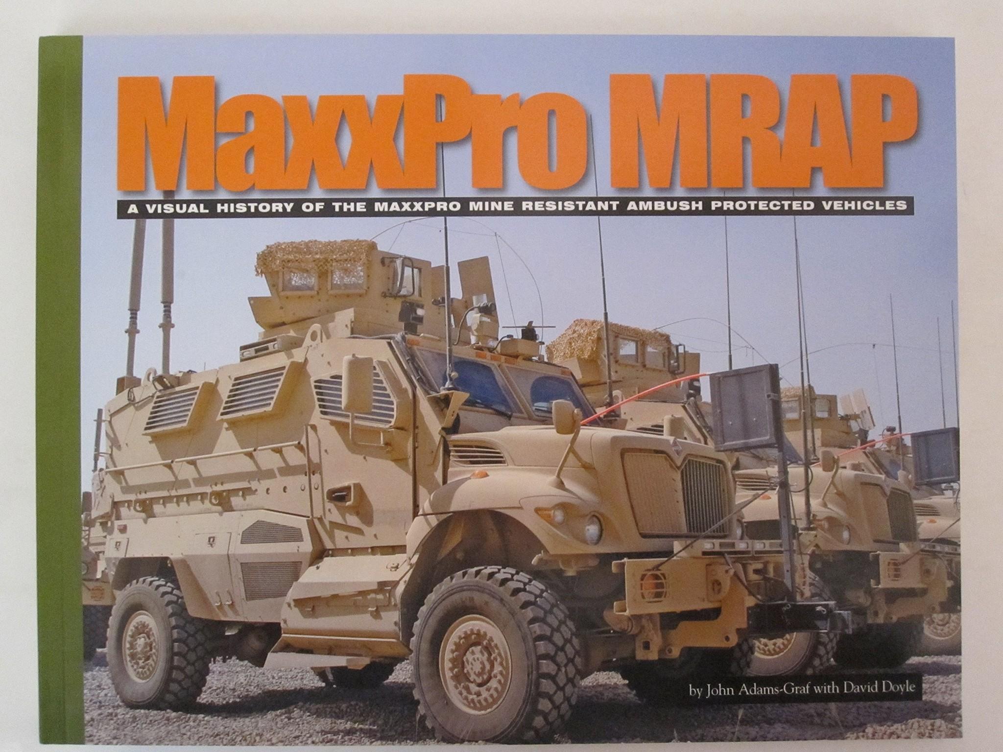 MaxxPro Mrap - A Visual History Of The Maxxpro Mine Resistant Ambush Protected Vehicles - Mmirmaxx - MMIRMAXX