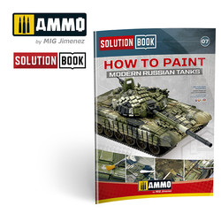 Solution Book 07 How To Paint Modern Russian Tanks - Ammo by Mig Jimenez - A.MIG-6518