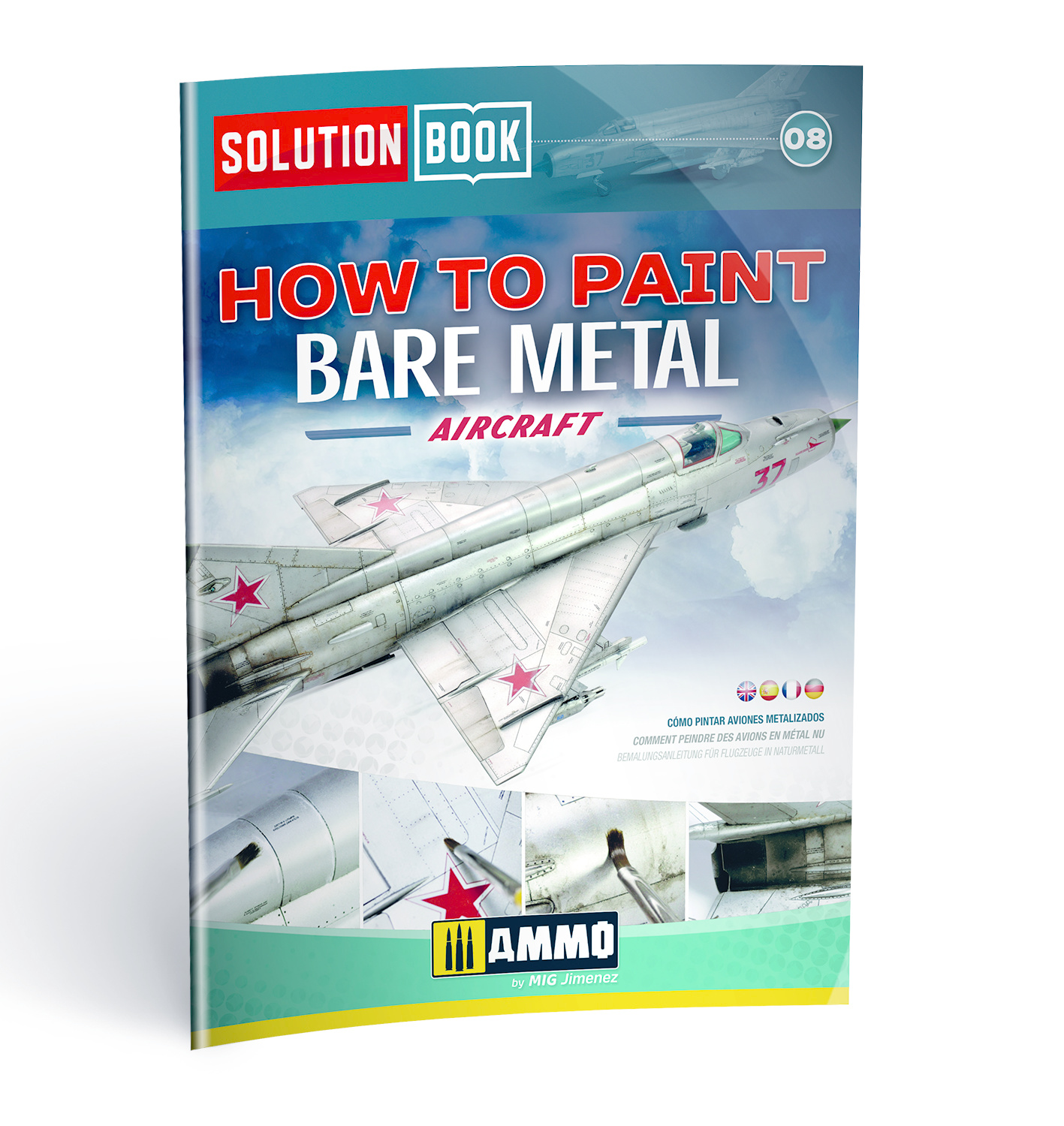 Ammo by Mig Jimenez Solution Book 08 How to Paint Bare Metal Aircraft - Colors And Weathering System  - Ammo by Mig Jimenez - A.MIG-6521