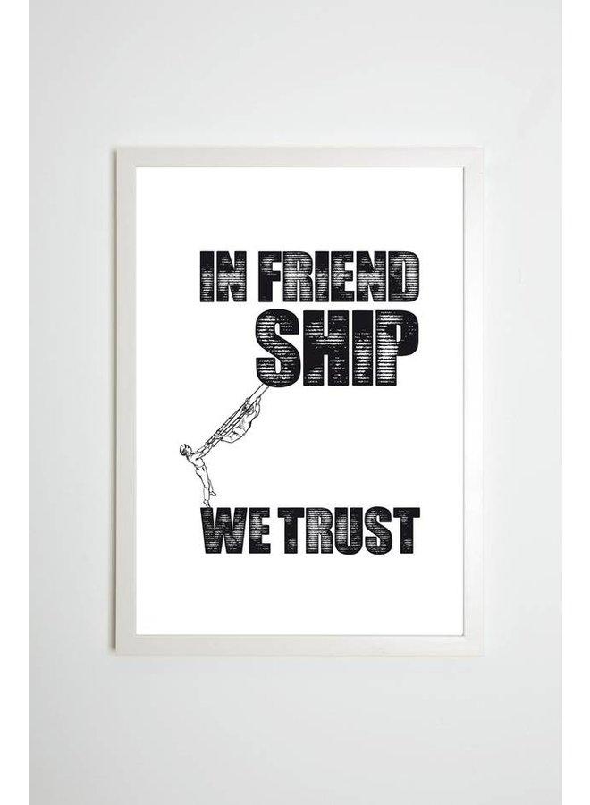"""Poster """"In Friendship we trust"""" von Kaltenbach's Töchter"""